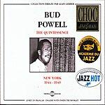Bud Powell The Quintessence : New-York (1944-1949)