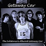 Getaway Car The Substance's Allwood Getaway Car