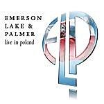 Emerson, Lake & Palmer Live In Poland