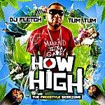 Tum Tum How High