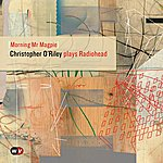 Christopher O'Riley Morning Mr Magpie - Single