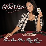 Davina Two Can Play That Game (Single)