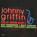 Johnny Griffin Live At Ronnie Scott's
