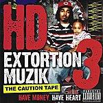HD Extortion Muzik, Vol. 3: The Caution Tape