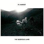 PJ Harvey The Glorious Land