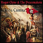 Roger Clyne & The Peacemakers Unida Cantina
