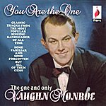 Vaughn Monroe You Are The One