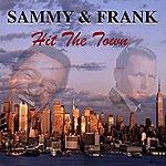 Sammy Davis, Jr. Sammy & Frank Hit The Town