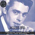 Jacques Brel Le Grand Jacques