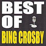 Bing Crosby Best Of Bing Crosby