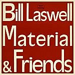 Material Bill Laswell Material And Friends