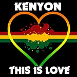 Kenyon This Is Love - Single