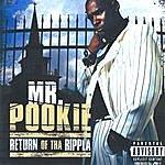 Mr. Pookie Return Of Tha Rippla
