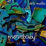Chris Molla Movebaby! The Soundtrack To The Classes