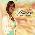 Andrea Tribitt Introducing Andrea ''melodious Message''