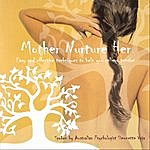 Simonette Vaja Mother Nurture Her - Meditations For Busy Parents