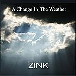 Zink A Change In The Weather