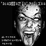 Radium Disconnect Me Remixes