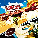 Slang It's On The Way