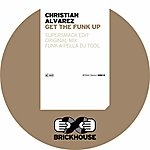 Christian Alvarez Get The Funk Up