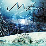 MZ Next World Will Be Yours