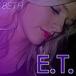 Beth E.T. (Originally Recorded By Katie Perry)