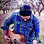 Shepherd In The Mean Time... Ep
