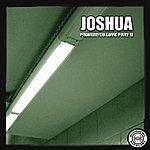Joshua Prohibited Love Part 2