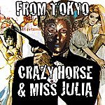 Crazy Horse From Tokyo