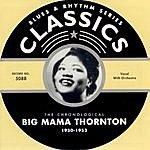 Big Mama Thornton 1950-1953