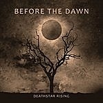 Before The Dawn Deathstar Rising