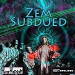 Zem Subdued