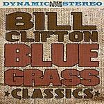 Bill Clifton Bluegrass Classics