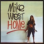 Mike West Home