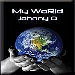 Johnny O My World