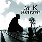 MRK Reborn