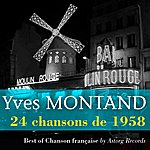 Yves Montand Yves Montand (24 Chansons De 1958)