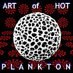 Art Of Hot Plankton