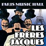 Les Frères Jacques Paris Music Hall - Les Frères Jacques