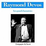Raymond Devos Raymond Devos (Les Grands Humoristes)