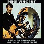 Gene Vincent Rocks / The Bluecaps Roll / Blue Jean Bop (Bonus Tracks)