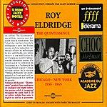 Roy Eldridge The Quintessence : Chicago-New York, 1936-1945