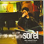 Sorel Mini-Album Je Veux Du Rêve