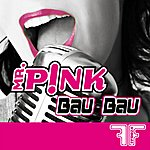 Mr. Pink Bau Bau - Single