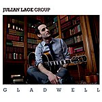 Julian Lage Gladwell (International Version)