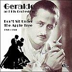 Geraldo Don't Sit Under The Apple Tree