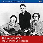 The Carter Family The Mountains Of Tennessee