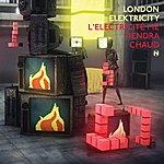 London Elektricity L'electricité Me Tiendra Chaud