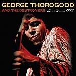 George Thorogood & The Destroyers Live In Boston, 1982 (Digital Ebooklet)