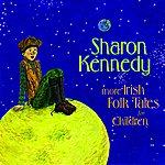 Sharon Kennedy More Irish Folk Tales For Children